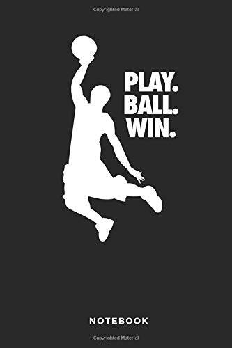 Play. Ball. Win. Notebook: 6x9 Blank Lined Basketball Composition Notebook or Journal for Coaches and Players por iHoop Publishing