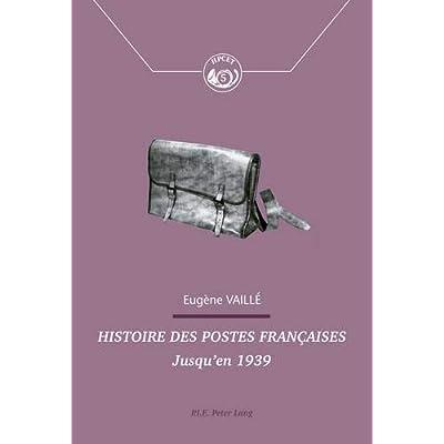 Histoire des postes françaises: Jusqu'en 1939