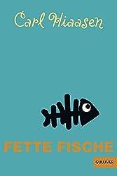 Fette Fische: Roman (Gulliver)