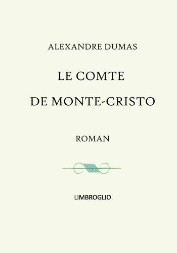 Le comte de Monte Christo - roman intgral complet (tomes I  VI)
