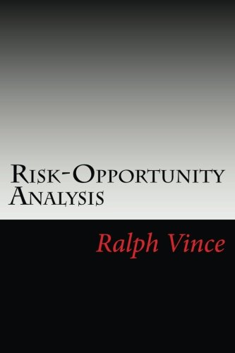 Risk-Opportunity Analysis por Ralph Vince