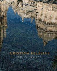 Cristina Iglesias. Tres Aguas (Arte y Fotografía) por Beatriz Colomina