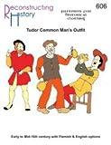 Tudor Common Man's Shirt, Jerkin, Trousers and Hosen Pattern by Reconstructing History