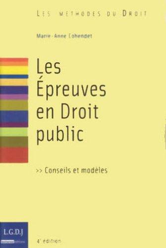 Les Epreuves en Droit public par Marie-Anne Cohendet