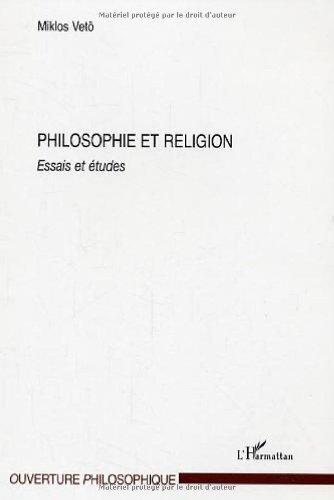 Philosophie et religion : essais et études par Miklos Vetö