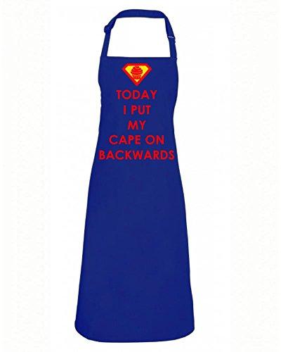 Superhelden Schürze mit Druck Today I put my cape on backwards (Mit Superhelden Capes)