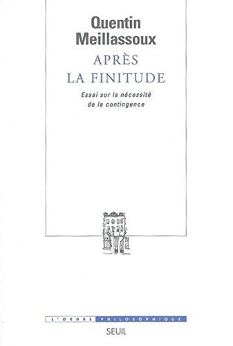 Après la finitude : Essai sur la nécessité de la contingence par Quentin Meillassoux