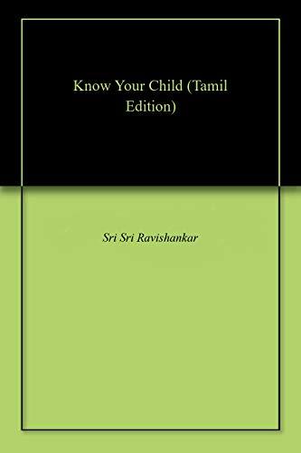 Know Your Child (Tamil Edition) por Sri Sri  Ravishankar
