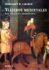 Viajeros Medievales - Ricos y Los Insatisfechos (Serie Media)