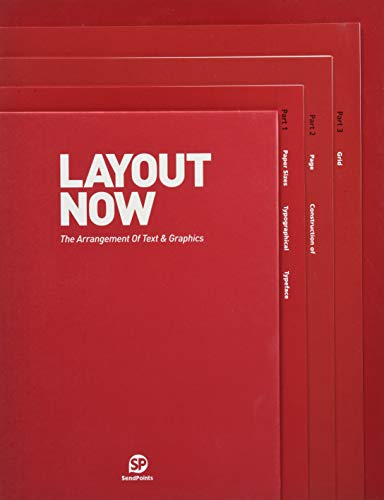 Layout Now: The Arrangement of Text & Graphics