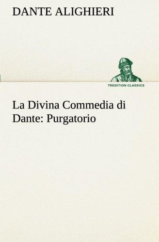 La Divina Commedia di Dante: Purgatorio di Dante Alighieri
