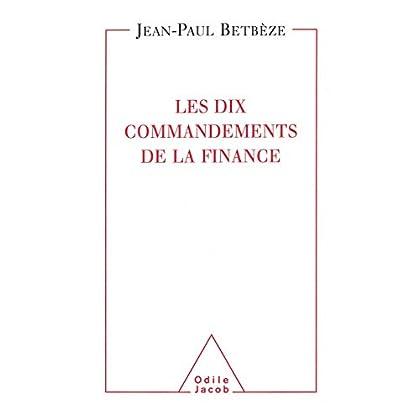 Les Dix Commandements de la finance (HISTOIRE ET DOCUMENT)