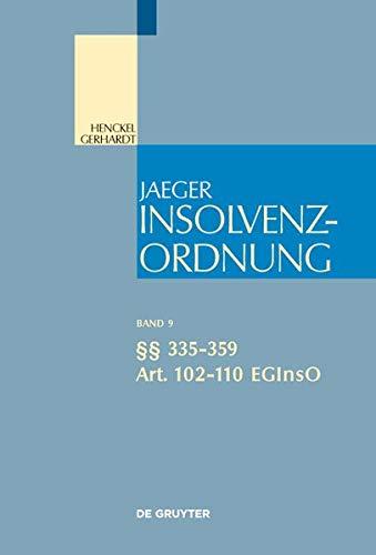 Insolvenzordnung / §§ 335-359; Art. 102-110 EGInsO (Großkommentare der Praxis)