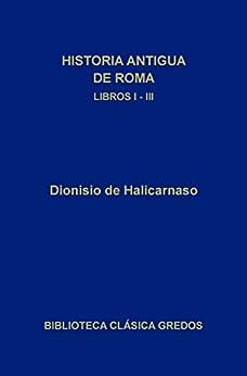 Paginas Para Descargar Libros Historia antigua de Roma. Libros I-III Ebook PDF