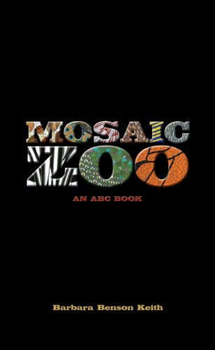 Mosaic Zoo: An ABC Book