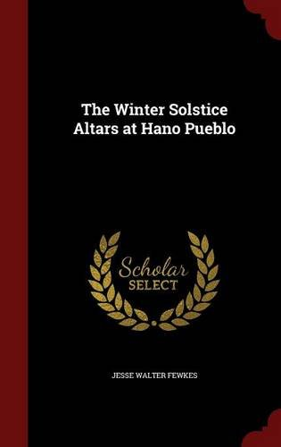 The Winter Solstice Altars at Hano Pueblo