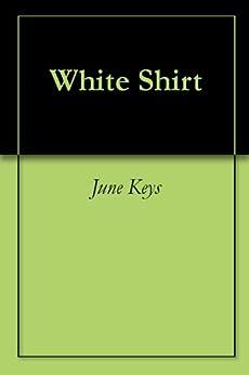 White Shirt by [Keys, June]