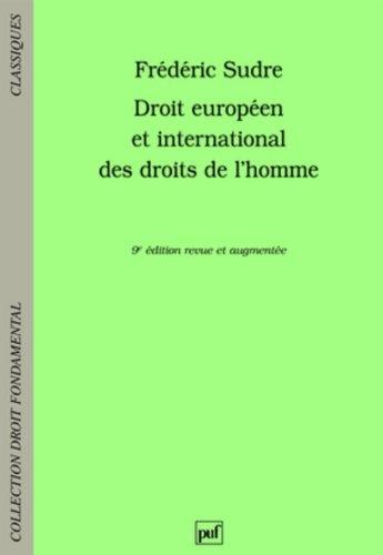 Droit européen et international des droits de l'homme par Frédéric Sudre