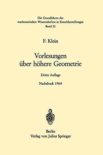 Vorlesungen über Höhere Geometrie (Grundlehren der Mathematischen Wissenschaften) (German Edition)