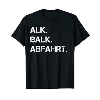 Herren Alk Balk Abfahrt Saufen T-Shirt