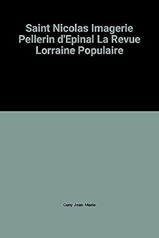 Saint Nicolas Imagerie Pellerin d'Epinal La Revue Lorraine Populaire