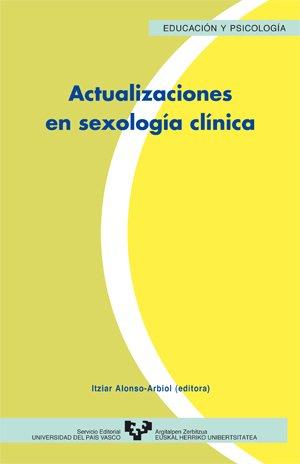Actualizaciones en sexología clínica (Serie de Psicología) por Itziar (ed.) Alonso Arbiol