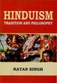 Hinduism: Tradition & Philosophy por Ratan Singh
