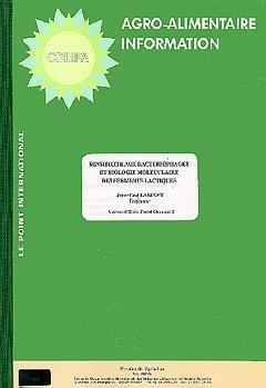 Sensibilité aux bastériophages et biologie moléculaire des ferments lactiques