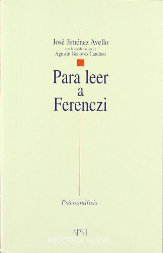 Para Leer A Ferenczi