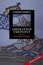 The Cambridge Companion to Liberation Theology (Cambridge Companions to Religion) 2nd (second) Edition [2007]