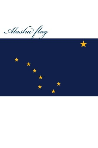 alaska-flag-journal-160-lined-ruled-pages-6x9-inch-1524-x-2286-cm-laminated