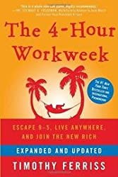 (The 4-Hour Workweek: Escape 9-5, Live Anywhere, and Join the New Rich (Expanded, Updated)) By Ferriss, Timothy (Author) Hardcover on (12 , 2009)