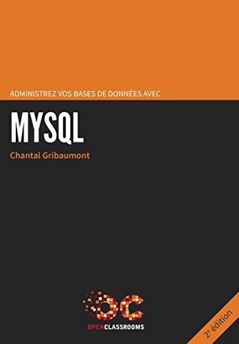 Administrez vos bases de données avec MySQL - 2e édition