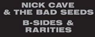 B-Sides and Rarities (Reissue) by Nick Cave & The Bad Seeds (B008W1Q6J8) | Amazon Products