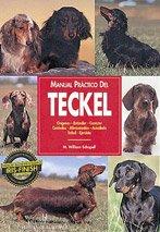 Manual práctico del teckel (Manuales prácticos de perros) por M. William Schopell