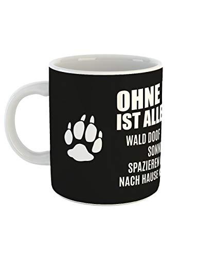clothinx Kaffee-Tasse mit Aufdruck Hunde Ohne Hund ist alles doof