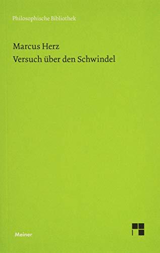 Versuch über den Schwindel (Philosophische Bibliothek)