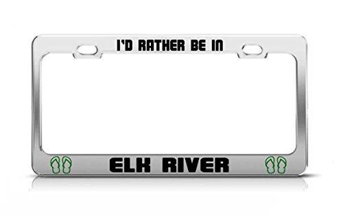 PeteGray Id Rather Be In Elk River Washington, Rivers Nummernschildhalter, lustige Neuheit aus Metall -