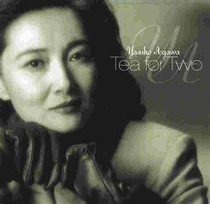 Yasuko Agawa - Tea for Two
