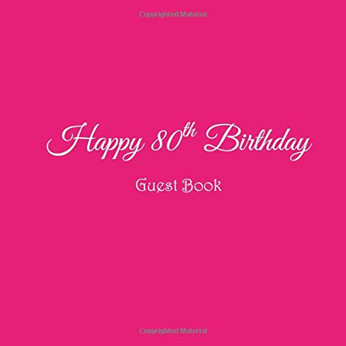 Happy 80th Birthday Guest Book 80 Year Old Party Gifts