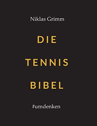 Die Tennis Bibel: #umdenken