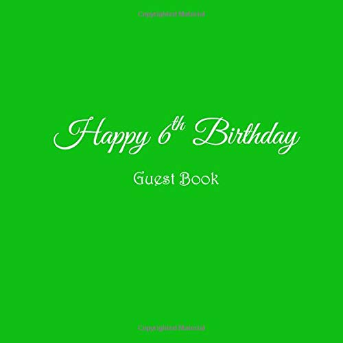Happy 6th Birthday Guest Book Sixth