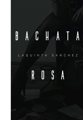 Bachata Rosa - 9781533064448