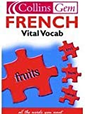 French Vital Vocab (Collins Gem)