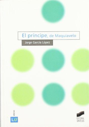 El príncipe, de Maquiavelo (Historia de la literatura universal)