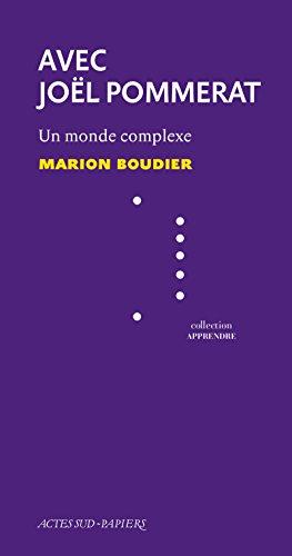 Apprendre 41 : Avec Joël Pommerat: Un monde complexe par Marion Boudier