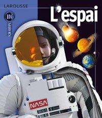 L ' Espai (Larousse - Infantil/Juvenil - Catalán - A Partir De 8 Años)