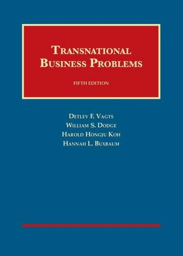 Transnational Business Problems (University Casebook Series)