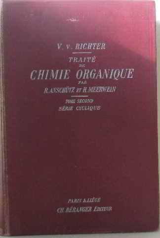 Traité de chimie organique (tome second) série cyclique