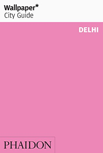 Wallpaper* City Guide Delhi 2013